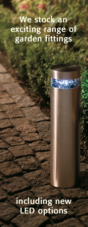 We stock an exciting range of garden fittings including new LED options